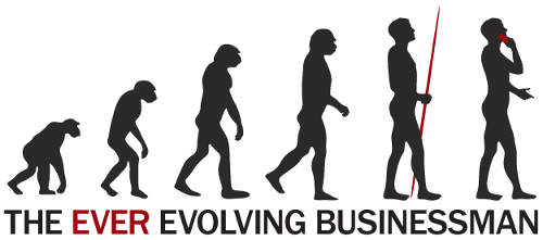 The Ever Evolving Businessman